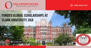 Funded Global Scholarships at Clark University, USA