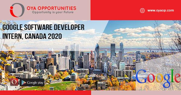 Google Software Developer Intern, Canada 2020