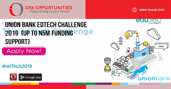 Union Bank edTech Challenge 2019 (Up to N5m Funding Support)