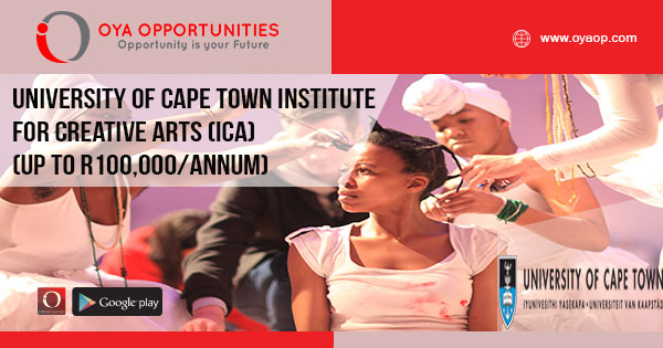University of Cape Town Institute for Creative Arts (ICA) (Up to R100,000/annum)
