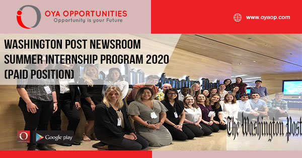 Washington Post Newsroom Summer Internship Program 2020 (Paid Position)