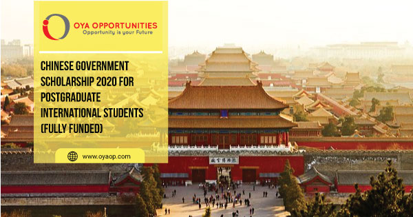 Chinese Government Scholarship 2020 for Postgraduate International Students (Fully Funded)