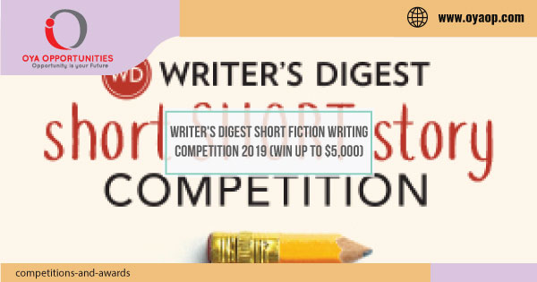 Writer's Digest Short Fiction Writing Competition 2019 (Win up to $5,000)