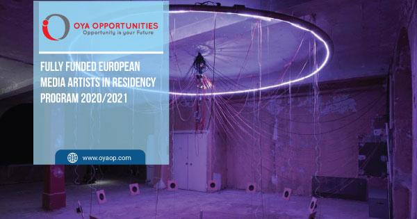 Fully Funded European Media Artists in Residency Program 2020/2021