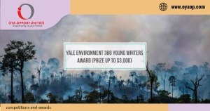 Yale Environment 360 Young Writers Award (Prize up to $3,000)