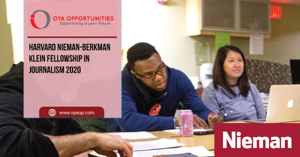 Harvard Nieman-Berkman Klein Fellowship in Journalism 2020
