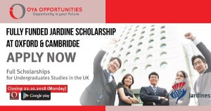 Fully Funded Jardine Scholarship at Oxford & Cambridge