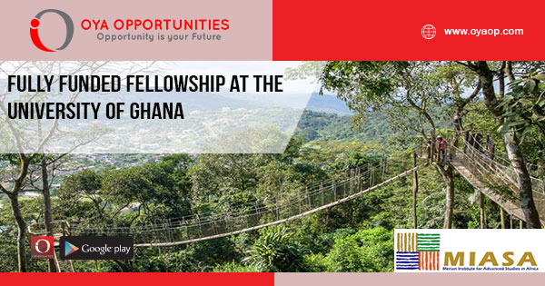 Fully Funded Fellowship at the University of Ghana