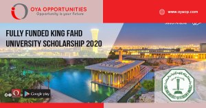 Fully Funded King Fahd University Scholarship 2020