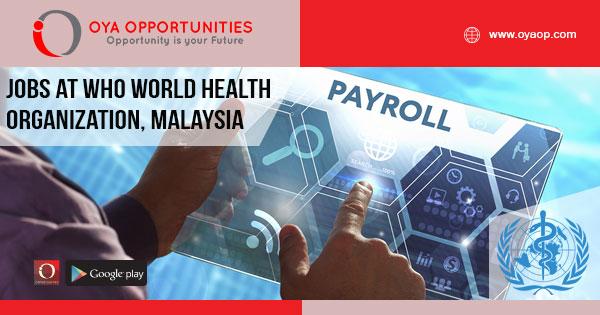Jobs at WHO (World Health Organization), Malaysia
