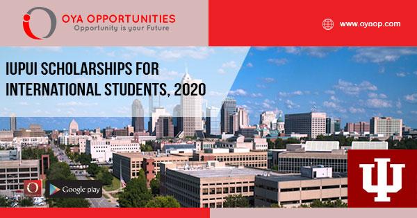 IUPUI Scholarships for International Students, 2020