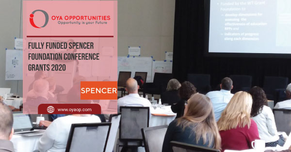 Fully Funded Spencer Foundation Conference Grants 2020
