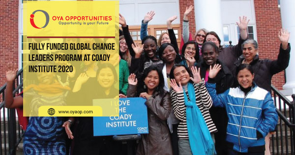Fully Funded Global Change Leaders Program at Coady Institute 2020