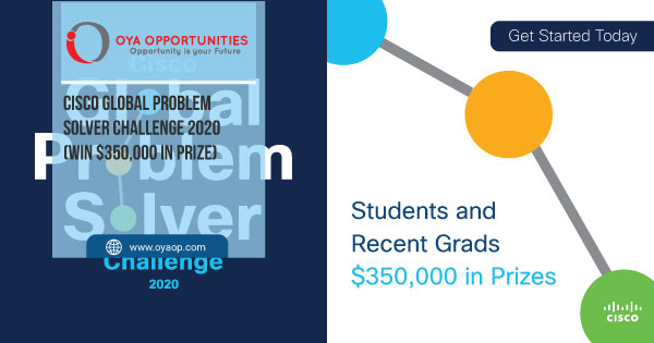 Cisco Global Problem Solver Challenge 2020 (Win $350,000 in Prize)
