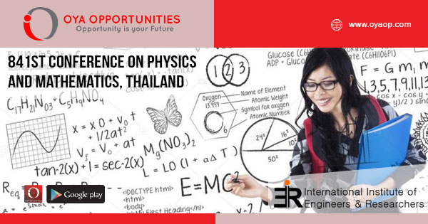 841st Conference on Physics and Mathematics, Thailand