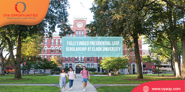 Fully Funded Presidential LEEP Scholarship at Clark University
