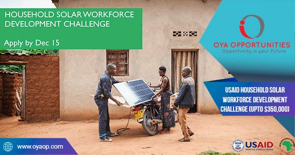 USAID Household Solar Workforce Development Challenge (Upto $350,000)