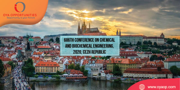 686th Conference on Chemical and Biochemical Engineering, 2020