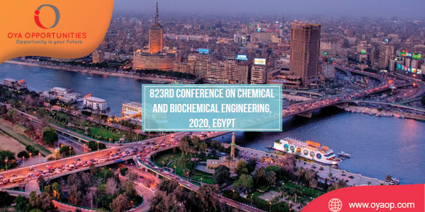 823rd Conference on Chemical and Biochemical Engineering, 2020, Egypt
