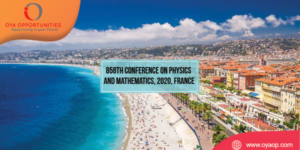 858th Conference on Physics and Mathematics, 2020, France