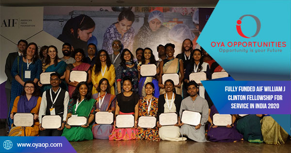 Fully Funded AIF William J Clinton Fellowship for Service in India 2020