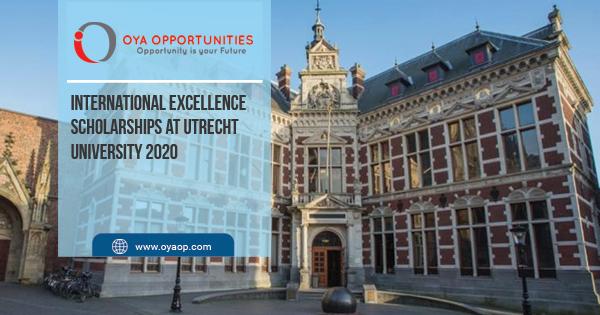 International Excellence Scholarships at Utrecht University 2020