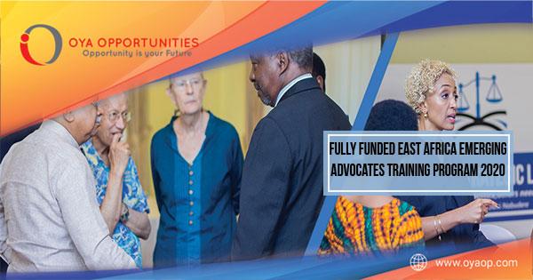 Fully Funded East Africa Emerging Advocates Training Program 2020