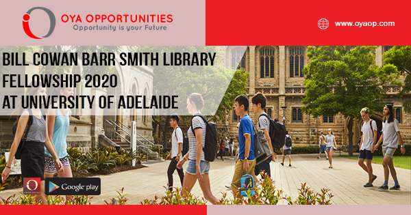 Bill Cowan Barr Smith Library Fellowship 2020 at University of Adelaide