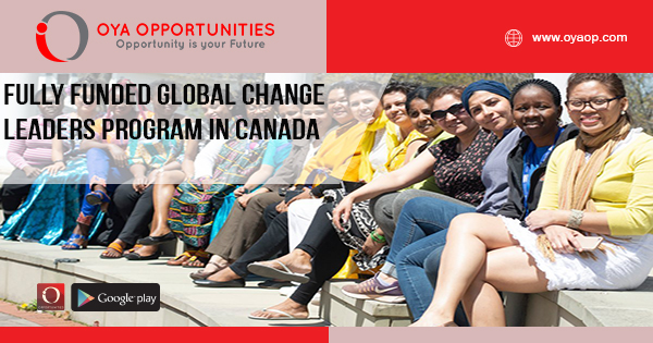 Fully Funded Global Change Leaders Program in Canada