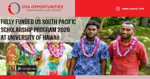 Fully Funded US South Pacific Scholarship Program 2020 at University of Hawaii