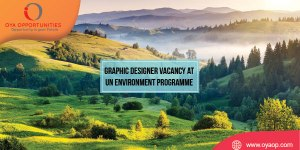 Graphic Designer Vacancy at UN Environment Programme