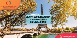 Postdoctoral Fellowships 2020 for Students from Central Asia in France
