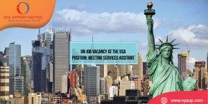 UN Job Vacancy at USA (Meeting Services Assistant)