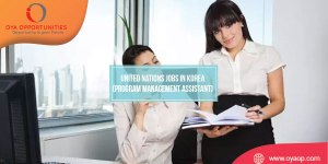 United Nations Jobs in Korea ( Program Management Assistant)