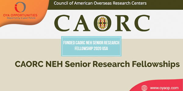 Funded CAORC NEH Senior Research Fellowship 2020 USA