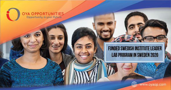 Funded Swedish Institute Leader Lab Program in Sweden 2020