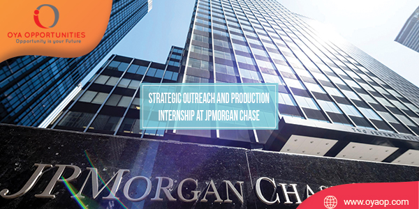 Strategic Outreach and Production Internship at JPMorgan Chase
