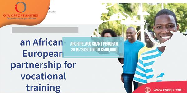 ARCHIPELAGO Grant Program 2019/2020 (Up to €500,000)