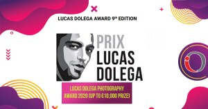Lucas Dolega Photography Award 2020 (Up to €10,000 Prize)