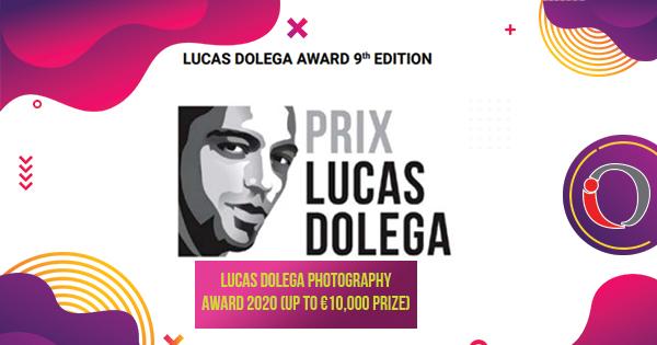 Lucas Dolega Photography Award 2020 (Up to €10,000 Prize)