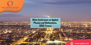 851st Conference on Applied Physics and Mathematics, 2020, France