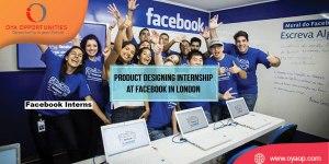 Product Designing Internship at Facebook in London