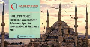 Turkish Government Scholarships for International Students 2020