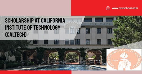 Scholarship at California Institute of Technology (CalTech)