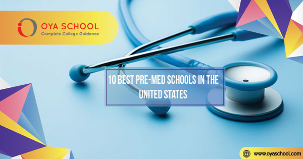 10 Best Pre-Med Schools in the United States