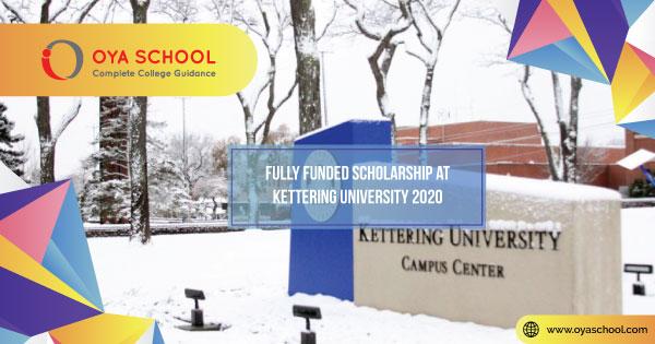 Fully Funded Scholarship at Kettering University 2020