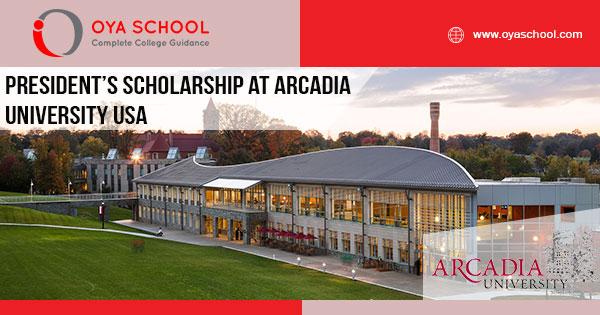 President's Scholarship at Arcadia University USA