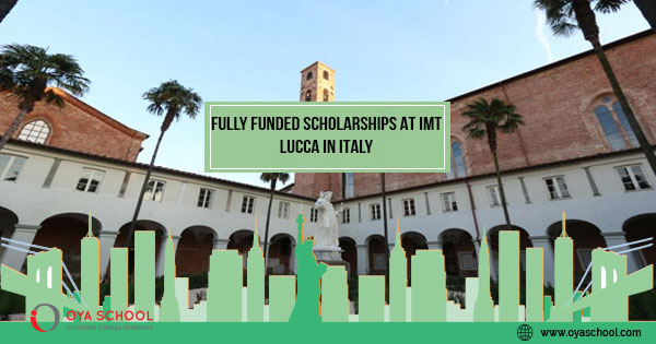 Fully Funded Scholarships at IMT Lucca in Italy
