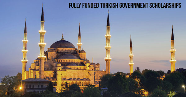 Fully Funded Turkish Government Scholarships Scholarships an