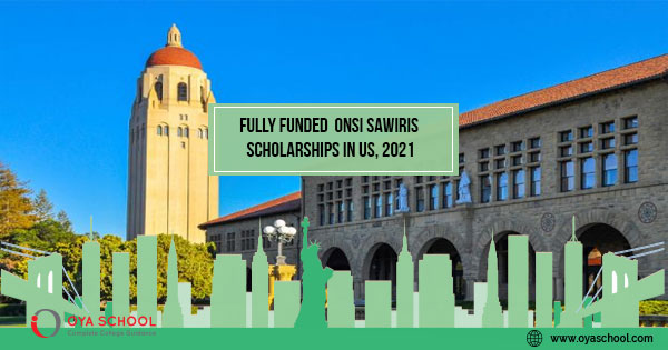 Fully Funded Scholarships in the USA, 2021. - OYA School